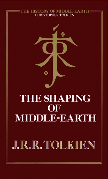 The History Of Middle-Earth vol. 4: The Shaping Of Middle-Earth