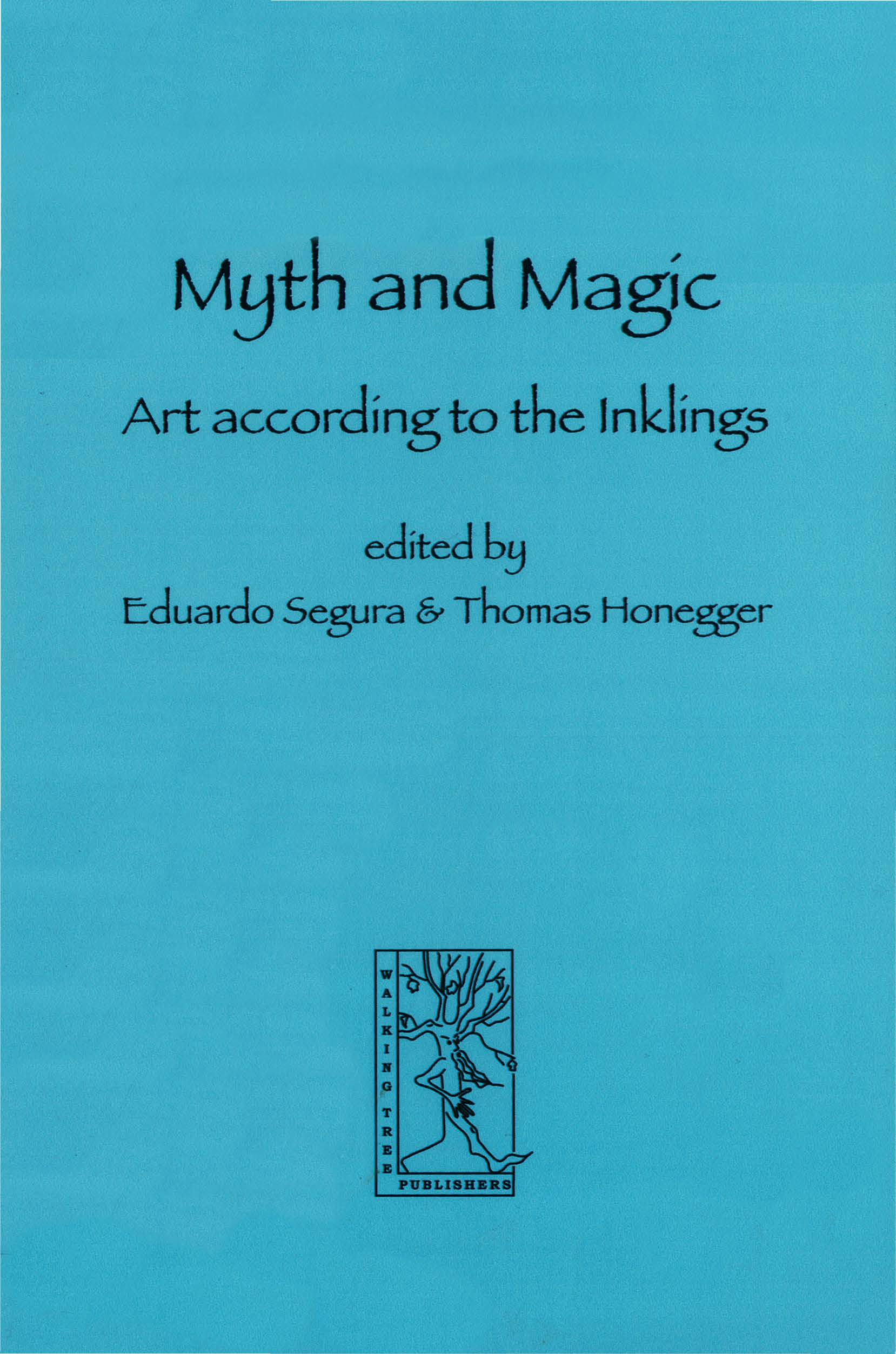 Myth and Magic: Art according to tne Inklings (Cormarë Series #14)