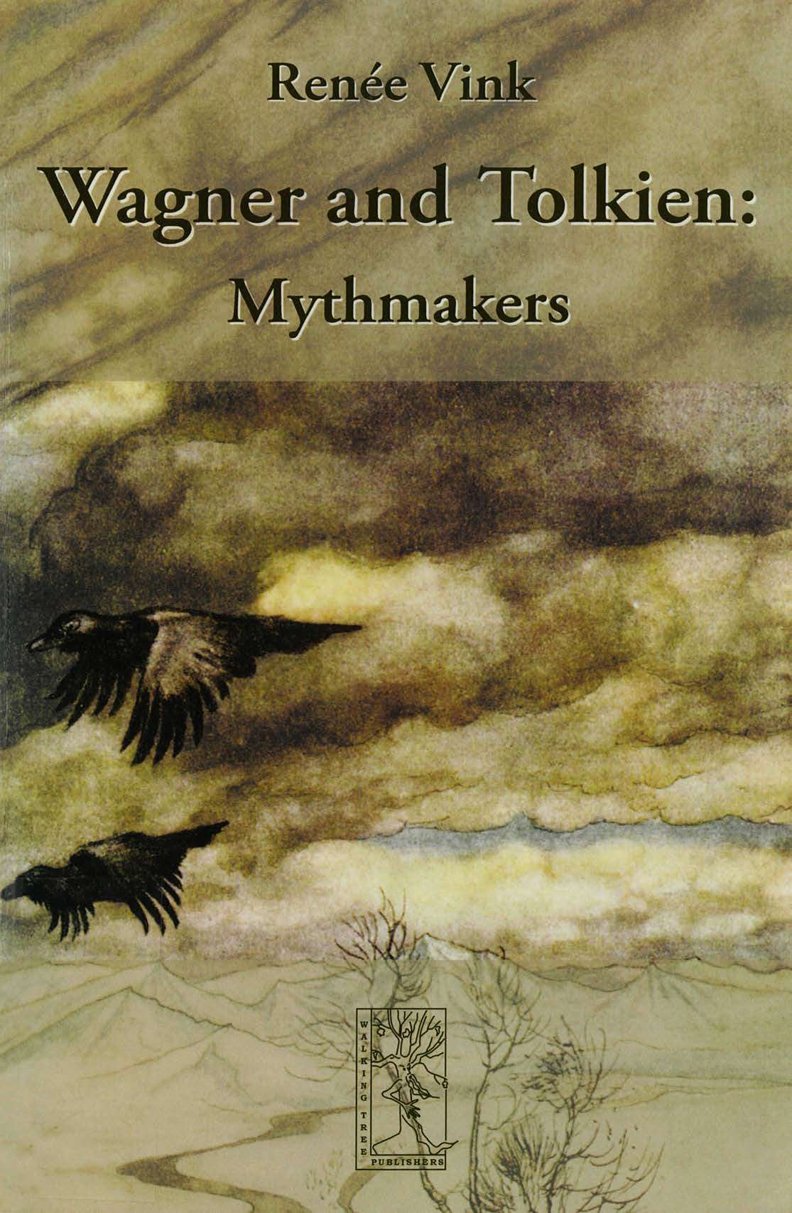 Wagner and Tolkien - Mythmakers (Cormarë Series #25)