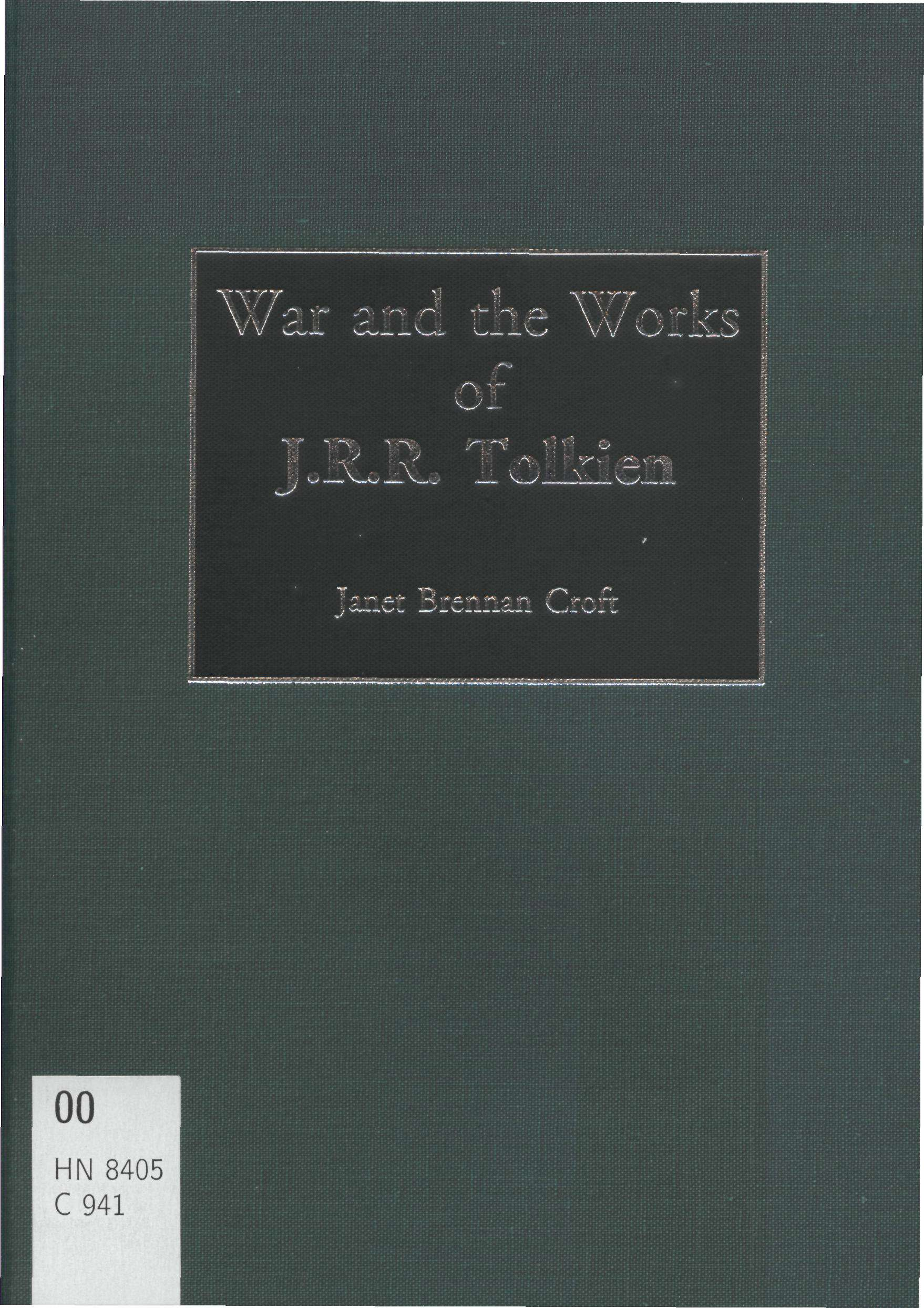 War and the Works of J.R.R.Tolkien